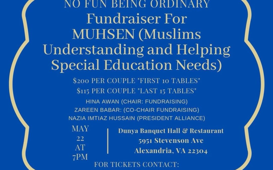 """""""NO FUN BEING ORDINARY"""" – Fundraiser for MUHSEN (Muslims Understanding and Helping Special Education Needs)"""